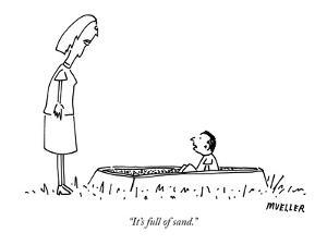 """It's full of sand."" - New Yorker Cartoon by Peter Mueller"