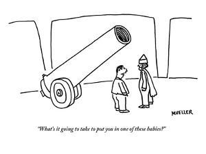 """""""What's it going to take to put you in one of these babies?"""" - New Yorker Cartoon by Peter Mueller"""