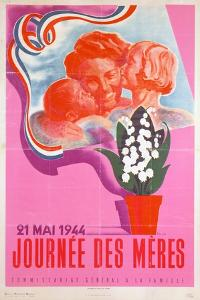 Mother's Day, 21st May 1944, Vichy French Poster, 1944 by Phili