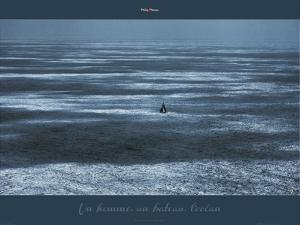 Un homme, un bateau, l'océan by Philip Plisson