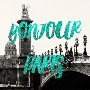 Paris Fashion Series - Bonjour Paris - The Pont Alexandre III by Philippe Hugonnard