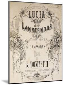 Piano Reduction of Sheet Music for Lucia Lammermoor, Opera by Gaetano Donizetti