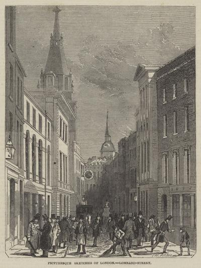 Picturesque Sketches of London, Lombard-Street-John Wykeham Archer-Giclee Print