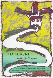 Expo 092 - Dotremont peintre de l'écriture by Pierre Alechinsky