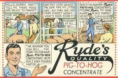 Pig-To Hog Concentrate Ad--Art Print