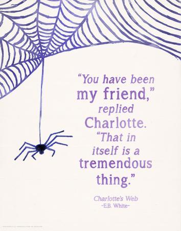 You Have Been my Friend - Children`s Literature Quote Poster