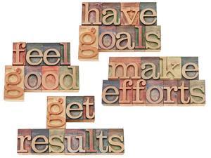 Have Goals, Make Efforts, Get Results, Feel Good by PixelsAway