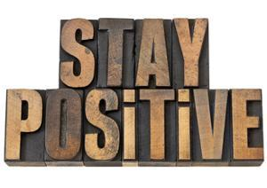 Stay Positive - Motivation Concept - Isolated Text In Vintage Letterpress Wood Type by PixelsAway