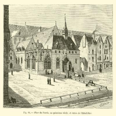 Place Du Parvis, Au Quinzieme Siecle, Et Entree De L'Hotel-Dieu--Giclee Print