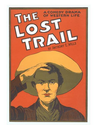 Playbill for the Lost Trail--Art Print