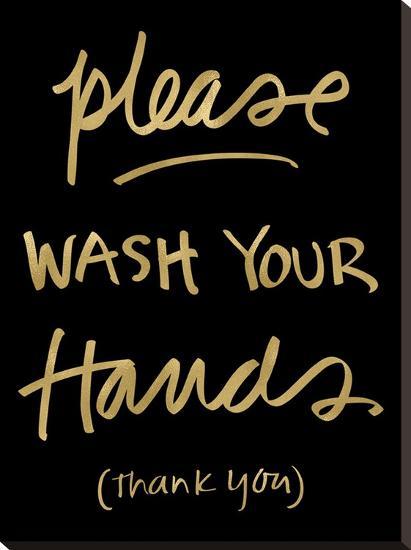 Please Wash Hands Golden Black-Amy Brinkman-Stretched Canvas Print