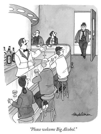 """Please welcome Big Alcohol."" - New Yorker Cartoon-J.B. Handelsman-Premium Giclee Print"
