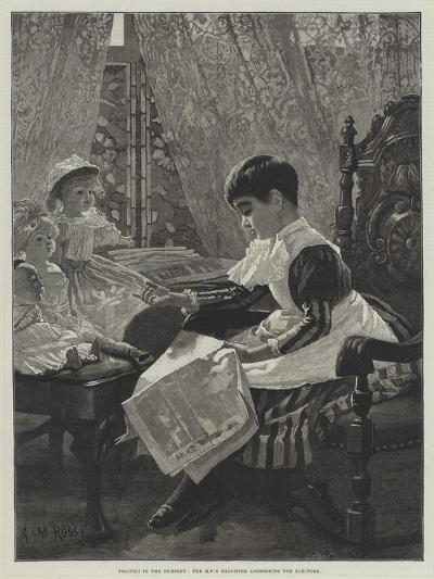 Politics in the Nursery, the Mp's Daughter Addressing the Electors-Alexander M^ Rossi-Giclee Print