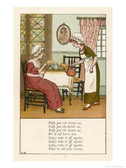 Polly Put the Kettle on We'll All Have Tea-Kate Greenaway-Giclee Print