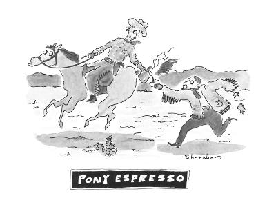 Pony Espresso' - New Yorker Cartoon-Danny Shanahan-Premium Giclee Print