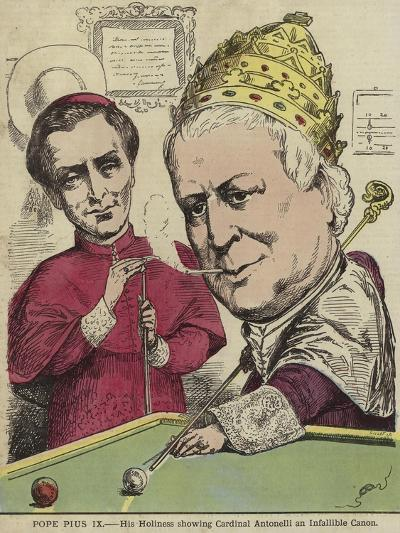 Pope Pius IX - His Holiness Showing Cardinal Antonelli an Infallible Canon--Giclee Print