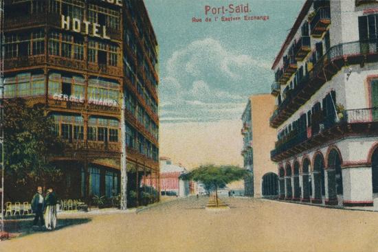 'Port-Said. Rue de l'Eastern Exchange', c1900-Unknown-Giclee Print