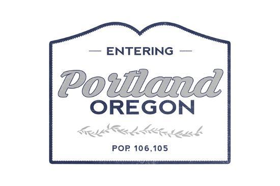 Portland, Oregon - Now Entering (Blue)-Lantern Press-Art Print