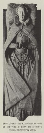 Portrait-Statue of Mary Queen of Scots on Her Tomb in Henry the Seventh's Chapel, Westminster Abbey--Giclee Print