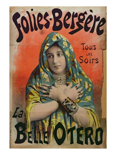 Poster advertising 'La Belle Otero' at the Folies Bergeres, c.1892-94--Giclee Print