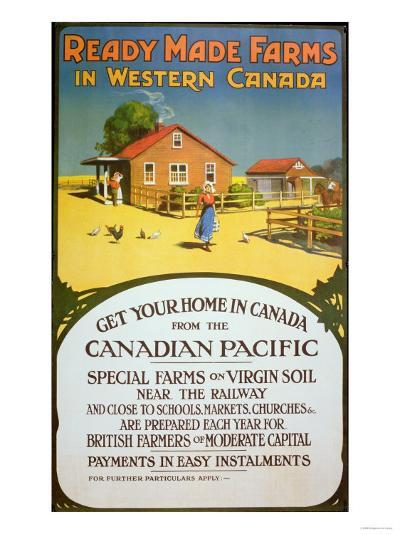 Poster Advertising Ready Made Farms in Western Canada, c.1900--Giclee Print