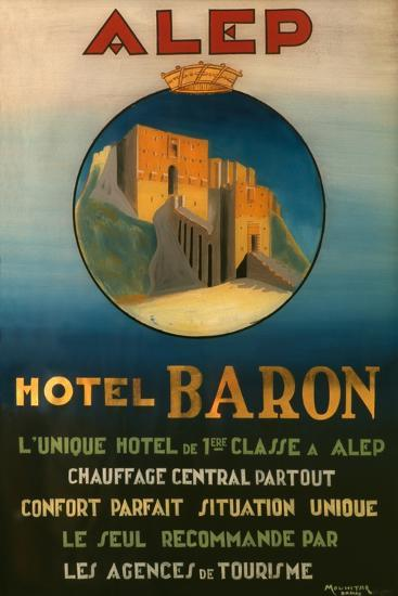 Poster Advertising the Baron Hotel in Aleppo, C.1920--Giclee Print