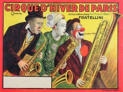 Poster Advertising the 'Cirque D'Hiver De Paris' Featuring the Fratellini Clowns, 1932--Giclee Print