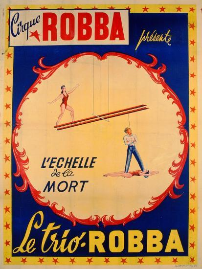 Poster Advertising the Ladder of Death at the 'Cirque Robba'-French School-Giclee Print