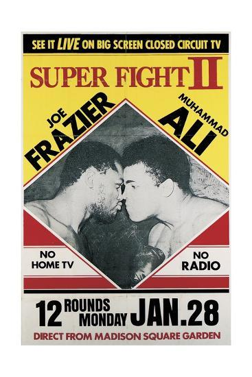 Poster Advertising the Second 'Super Fight' Between Muhammad Ali and Joe Frazier--Giclee Print