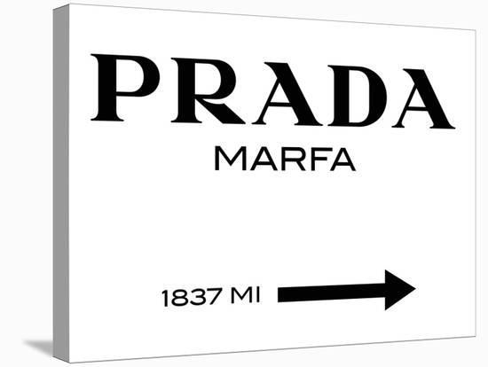 Prada Marfa Sign Elmgreen And Dragset Stretched Canvas Print