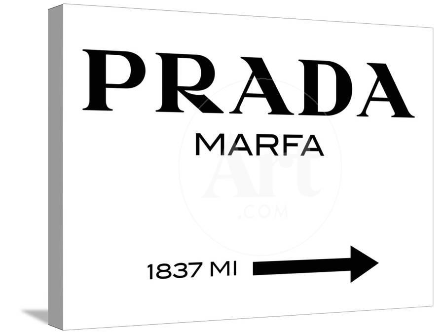 Prada Marfa Sign Stretched Canvas Print by Elmgreen and Dragset ...