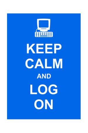 Keep Calm and Log On by prawny