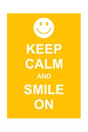 Keep Calm and Smile On by prawny