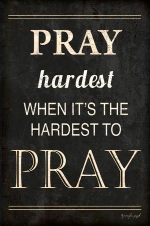 https://imgc.artprintimages.com/img/print/pray-hardest_u-l-pt1pn00.jpg?p=0