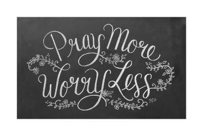 Pray More Worry Less-L^A^ Pop Art-Giclee Print
