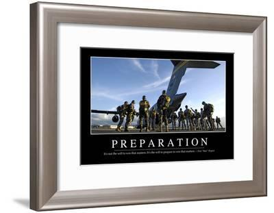 Preparation: Inspirational Quote and Motivational Poster--Framed Photographic Print