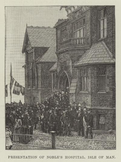 Presentation of Noble's Hospital, Isle of Man--Giclee Print