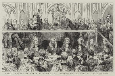 Prince George of Wales Receiving the Freedom of the City in the Guildhall--Giclee Print