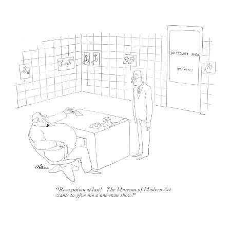 alain-recognition-at-last-the-museum-of-modern-art-wants-to-give-me-a-one-man-new-yorker-cartoon