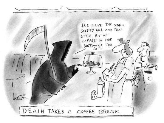 arnie-levin-death-takes-a-coffee-break-new-yorker-cartoon