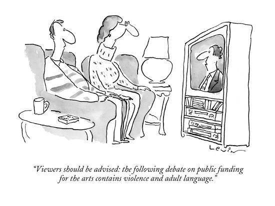 arnie-levin-viewers-should-be-advised-the-following-debate-on-public-funding-for-the-new-yorker-cartoon