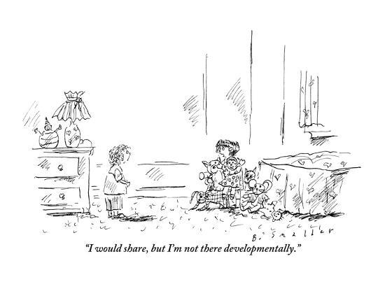 barbara-smaller-i-would-share-but-i-m-not-there-developmentally-new-yorker-cartoon