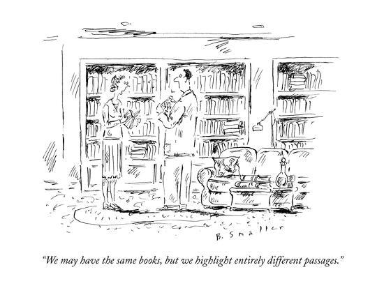 barbara-smaller-we-may-have-the-same-books-but-we-highlight-entirely-different-passages-new-yorker-cartoon