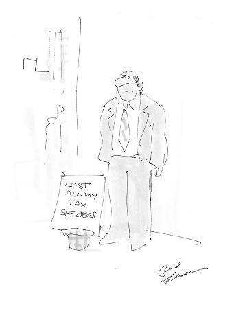 bernard-schoenbaum-man-standing-on-corner-with-sign-that-reads-lost-all-my-tax-shelters-cartoon