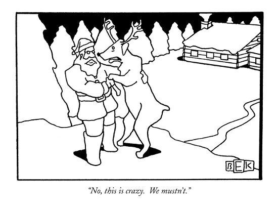 bruce-eric-kaplan-no-this-is-crazy-we-mustn-t-new-yorker-cartoon