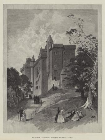 charles-auguste-loye-the-glasgow-international-exhibition-the-bishop-s-palace