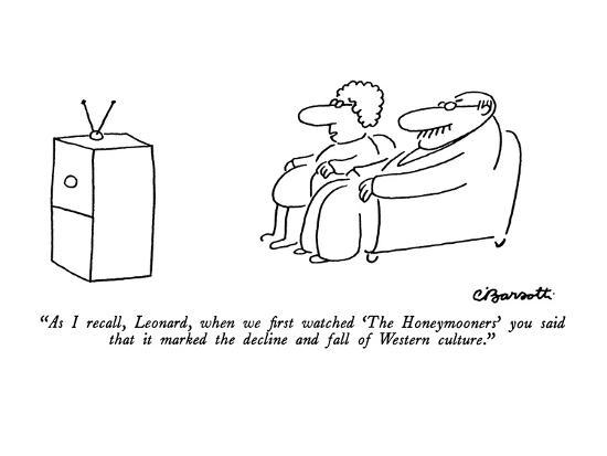 charles-barsotti-as-i-recall-leonard-when-we-first-watched-the-honeymooners-you-said-t-new-yorker-cartoon