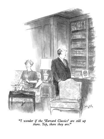 charles-saxon-i-wonder-if-the-harvard-classics-are-still-up-there-yep-there-they-a-new-yorker-cartoon