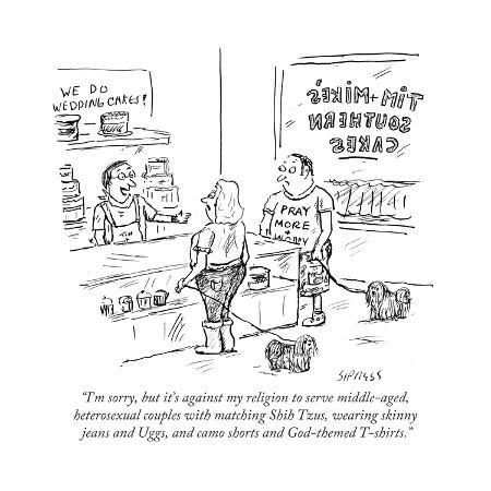 david-sipress-i-m-sorry-but-it-s-against-my-religion-to-serve-middle-aged-heterosexuae-cartoon