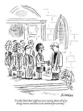 david-sipress-i-really-liked-that-stuff-you-were-saying-about-all-of-us-being-sinners-a-new-yorker-cartoon